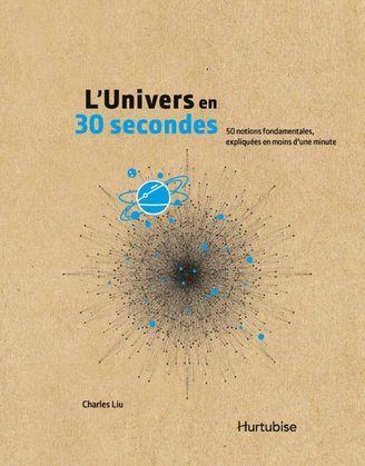 L'Univers en 30 secondes