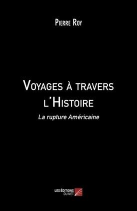 Voyages à travers l'Histoire