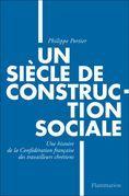 Un siècle de construction sociale