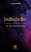 InqEnqIncEnc – Les Inquiétantes Enquêtes d'Incoming Encounters - S.01 – ép.02
