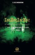 InqEnqIncEnc – Les Inquiétantes Enquêtes d'Incoming Encounters - S.01 – ép.04