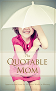 The Quotable Mom