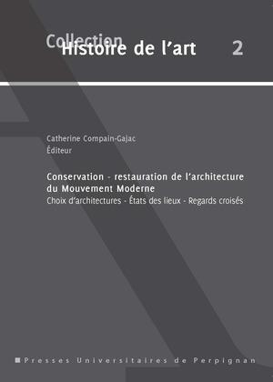 Conservation-restauration de l'architecture du mouvement moderne