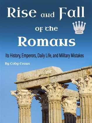 Rise and Fall of the Romans