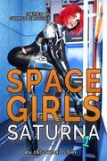 Space Girls: Saturna 1