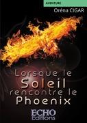 Lorsque le Soleil rencontre le Phoenix