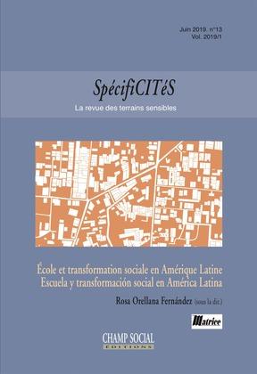 Spécificités n°13. École et transformation sociale en Amérique Latine