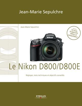 Le Nikon D800/D800E