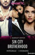 Sin City Brotherhood - Intégrale 3 romans