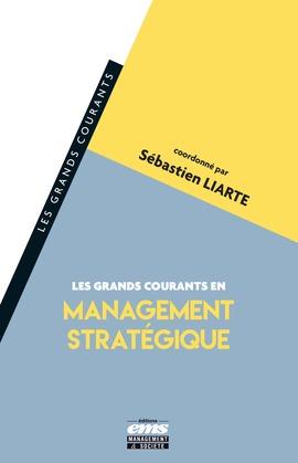 Les grands courants en management stratégique
