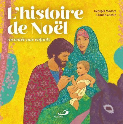 L'histoire de Noël racontée aux enfants