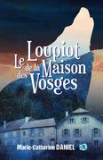 Le loupiot de la maison des Vosges