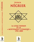 La loge Thébah et le mouvement cosmique 1901-2000