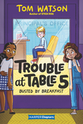 Trouble at Table 5 #2: Busted by Breakfast