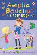 Amelia Bedelia & Friends #3: Amelia Bedelia & Friends Arise and Shine