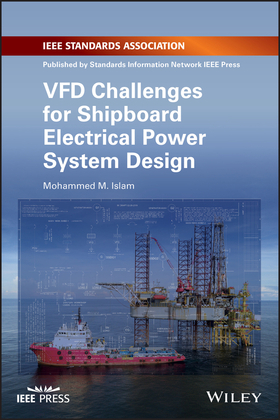 VFD Challenges for Shipboard Electrical Power System Design