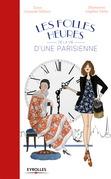 Les folles heures de la vie d'une parisienne