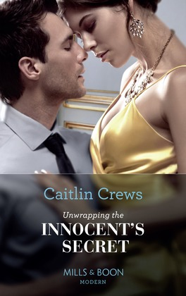 Unwrapping The Innocent's Secret (Mills & Boon Modern) (Secret Heirs of Billionaires, Book 30)