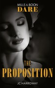 The Proposition (Mills & Boon Dare) (The Billionaires Club, Book 3)