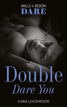 Double Dare You (Mills & Boon Dare)