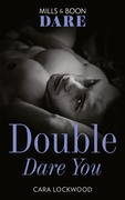 Double Dare You (Mills & Boon Dare)