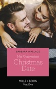 Her Convenient Christmas Date (Mills & Boon True Love)