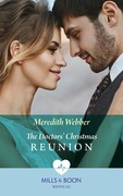The Doctors' Christmas Reunion (Mills & Boon Medical)