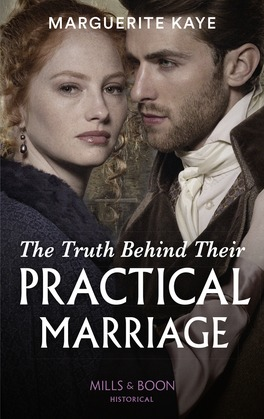 The Truth Behind Their Practical Marriage (Mills & Boon Historical) (Penniless Brides of Convenience, Book 3)