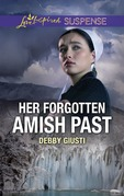 Her Forgotten Amish Past (Mills & Boon Love Inspired Suspense)