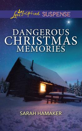 Dangerous Christmas Memories (Mills & Boon Love Inspired Suspense)