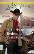 His Christmas Redemption (Mills & Boon Love Inspired) (Three Sisters Ranch, Book 3)