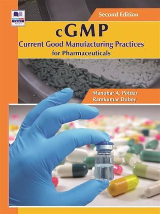 cGMP Current Good Manufacturing Practices for Pharmaceuticals