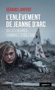 L'enlèvement de Jeanne d'Arc