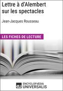 Lettre à d'Alembert sur les spectacles de Jean-Jacques Rousseau