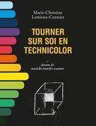 Tourner sur soi en technicolor