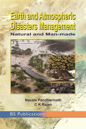 Earth and Atmospheric Disaster Management Natural and Man-made