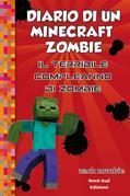 Diario di un Minecraft Zombie 9 Il terribile compleanno di Zombie