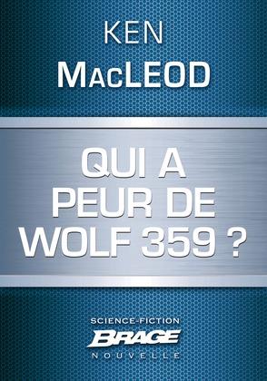Qui a peur de Wolf 359 ?