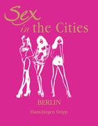 Sex in the Cities  Vol 2 (Berlin)