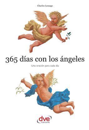 365 días con los ángeles. Una oración para cada día