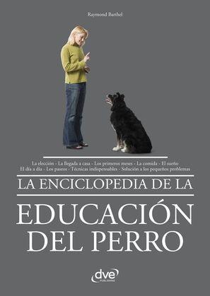 La enciclopedia de la educación del perro