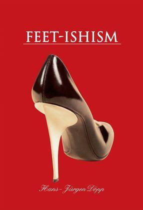 Feet-Ishism