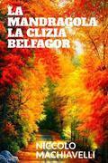 La mandragola - La Clizia - Belfagor