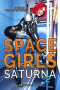 Space Girls: Saturna 2