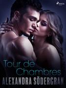 Tour de chambre - Erotic Short Story