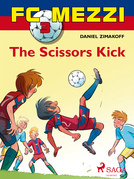 FC Mezzi 3: The Scissors Kick