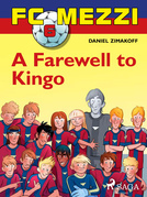 FC Mezzi 6: A Farewell to Kingo