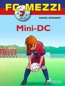 FC Mezzi 7: Mini-DC