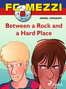 FC Mezzi 8: Between a Rock and a Hard Place