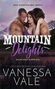 Mountain Delights - macht mich glücklich